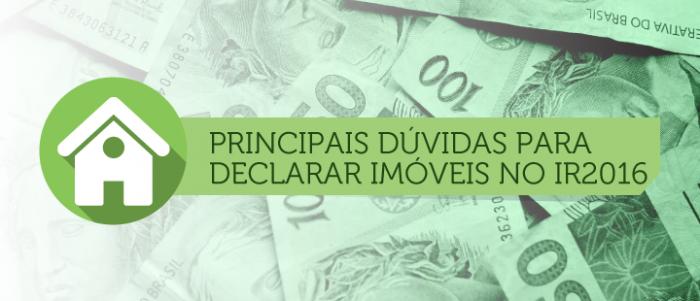 Principais dúvidas para declarar imóveis no IR 2016