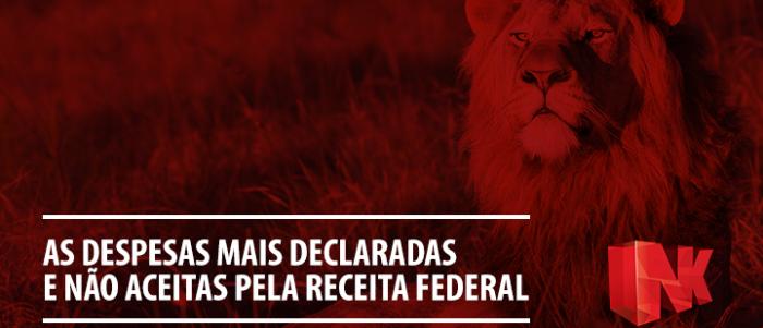"""IRPF 2016: As despesas mais declaradas """"não aceitas"""" pela Receita Federal"""